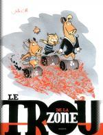 Le Trou de la Zone