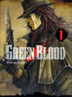 Rayon : Manga (Seinen), Série : Green Blood T1, Green Blood