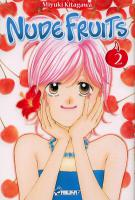 Rayon : Manga (Shojo), Série : Nude Fruits T2, Nude Fruits