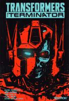 Rayon : Comics (Science-fiction), Série : Transformers vs. the Terminator, Transformers vs. the Terminator