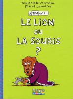 Rayon : Albums (Art-illustration), Série : Le Lion ou La Souris, Le Lion ou La Souris