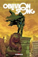 Rayon : Comics (Science-fiction), Série : Oblivion Song T1, Oblivion Song