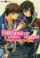 Rayon : Manga (Shojo), Série : Code Geass : Knight, Histoires Courtes pour Filles T3, Code Geass Lelouch of the Rebellion - Knight Pour Filles