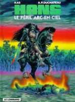 Rayon : Albums (Science-fiction), Série : Hans T10, Le Peril Arc en Ciel