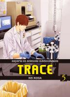 Rayon : Manga (Seinen), Série : Trace : Experts en Sciences Médicolégales T5, Trace : Experts en Sciences Médicolégales