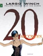 Rayon : Albums (Polar-Thriller), S�rie : Largo Winch T20, 20 Secondes