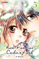Rayon : Manga (Shojo), Série : Koi Furu Colorful T5, Koi Furu Colorful