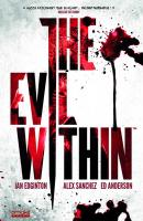 Rayon : Comics (Fantastique), Série : The Evil Within, The Evil Within
