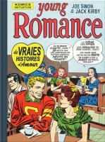 Rayon : Comics (Roman Graphique), Série : Young Romance, Une Anthologie des Romance Comics de Joe Simon & Jack Kirby