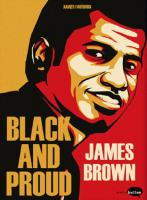 Rayon : Albums (Bio-Biblio-Témoignage), Série : Black and Proud : James Brown, Black and Proud : James Brown