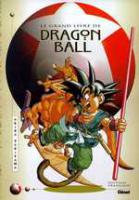 Rayon : Manga (Shonen), Série : Dragon Ball, Le Grand Livre de Dragon Ball