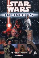 Rayon : Comics (Science-fiction), Série : Star Wars : Infinities T1, Un Nouvel Espoir