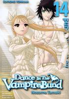 Rayon : Manga (Shonen), Série : Dance in the Vampire Bund T14, Dance in the Vampire Bund