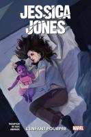 Rayon : Comics (Super Héros), Série : Jessica Jones : L'Enfant Pourpre, Jessica Jones : L'Enfant Pourpre