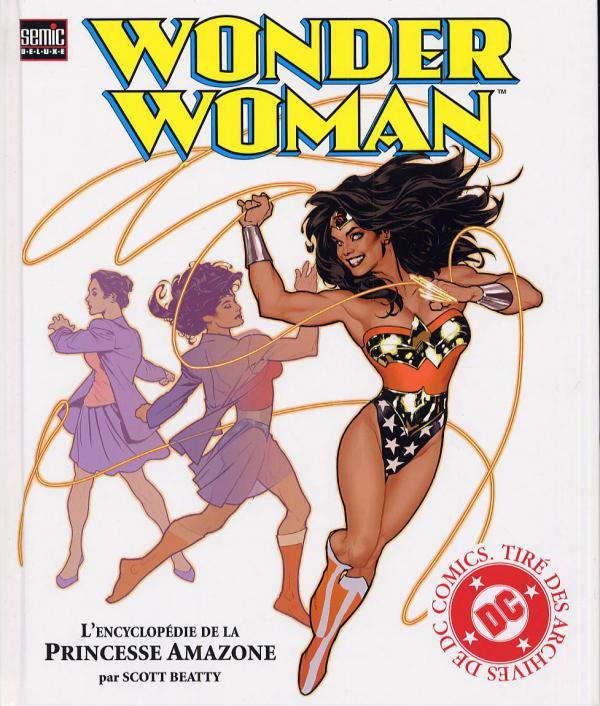 Wonder Woman : L'encyclopédie de la Princesse Amazone - Scott Beatty