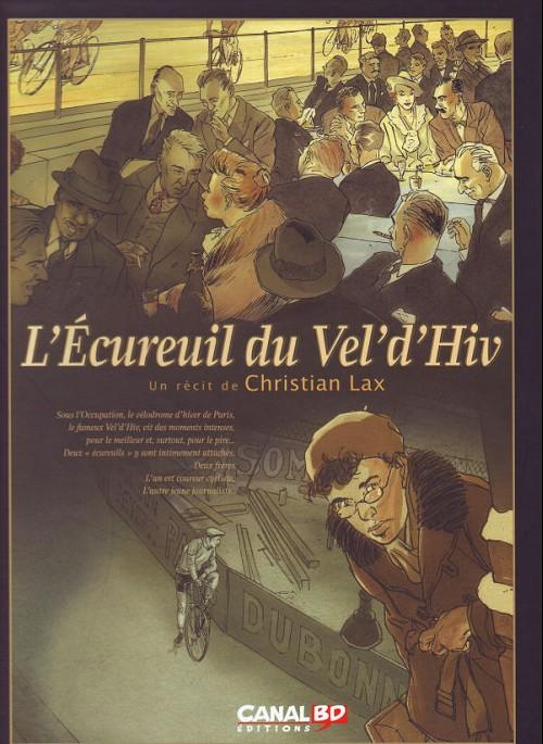 N°18 de la collection des « Toilés Canal BD » - L'Ecureuil du Vel'd'Hiv