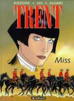 Rayon : Albums (Aventure), S�rie : Trent T7, Miss
