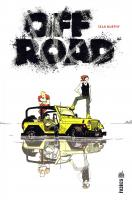 Rayon : Comics (Roman Graphique), Série : Off Road, Off Road