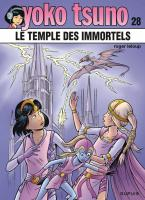 Rayon : Albums (Science-fiction), Série : Yoko Tsuno T28, Le Temple des Immortels