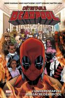 Rayon : Comics (Super Héros), Série : Détestable Deadpool T3, L'Univers Marvel Massacre Deadpool