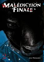 Rayon : Manga (Seinen), Série : Malédiction Finale T2, Malédiction Finale