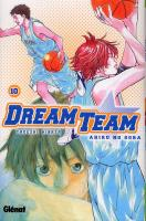 Rayon : Manga (Shonen), Série : Dream Team : Ahiru no Sora T10, Dream Team : Ahiru no Sora
