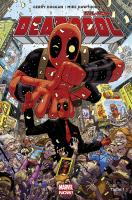 Rayon : Comics (Super Héros), Série : All-New Deadpool (Série 2) T1, Le Millionnaire Disert