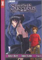 Rayon : Manga (Shonen), Série : Mark of the Succubus T1, Mark of the Succubus