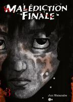 Rayon : Manga (Seinen), Série : Malédiction Finale T3, Malédiction Finale
