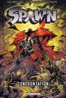 Rayon : Comics (Fantastique), Série : Spawn T9, Confrontations