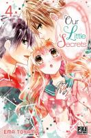 Rayon : Manga (Shojo), Série : Our Little Secrets T4, Our Little Secrets