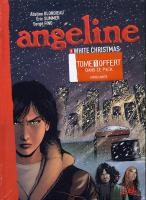 Rayon : Albums (Policier-Thriller), Série : Angeline, Pack Tome 3+ Tome 1 offert