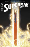 Rayon : Comics (Super Héros), Série : Superman Univers T10, Superman Univers
