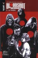 Rayon : Comics (Science-fiction), Série : Bloodshot Reborn T2, La Traque