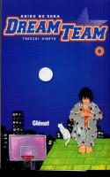 Rayon : Manga (Shonen), Série : Dream Team : Ahiru no Sora T8, Dream Team : Ahiru no Sora