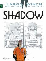 Rayon : Albums (Policier-Thriller), Série : Largo Winch T12, Shadow (Nouvelle Edition Grand Format)