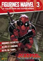 Rayon : Objets, Série : Figurines Marvel : Super-Héros T3, Figurines Marvel #3 : Deadpool