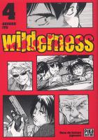 Rayon : Manga (Seinen), Série : Wilderness T4, Wilderness
