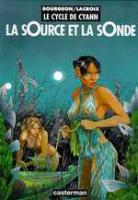 Rayon : Albums d'occasion (Science-fiction), Série : Le Cycle de Cyann T1, La Source et la Sonde