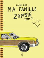 Rayon : Albums (Documentaire-Encyclopédie), Série : Ma Famille Zombie T2, Ma Famille Zombie