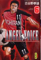 Rayon : Manga (Shonen), Série : Angel Voice T6, Angel Voice