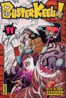 Rayon : Manga (Shonen), Série : Buster Keel ! T11, Buster Keel !