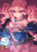 Rayon : Manga (Seinen), Série : Tales of Wedding Rings T6, Tales of Wedding Rings