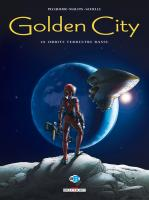 Rayon : Albums (Science-fiction), Série : Golden City T10, Orbite Terrestre Basse