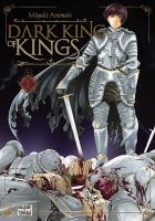 Rayon : Manga (Seinen), Série : Dark King of Kings T1, Dark King of Kings