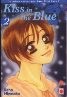 Rayon : Manga (Shojo), S�rie : Kiss in the Blue T2, Kiss in the Blue