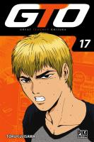 Rayon : Manga (Shonen), Série : GTO : Great Teacher Onizuka T17, GTO : Great Teacher Onizuka (Nouvelle Édition)