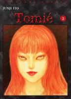 Rayon : Manga (Seinen), S�rie : Tomie T3, Tomie