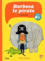 Rayon : Albums (Aventure-Action), Série : Barbosa le Pirate, Barbosa le Pirate