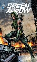 Rayon : Comics (Super Héros), Série : Green Arrow (Série 2) T1, Machine à Tuer